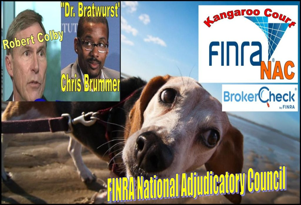FINRA MEMBERSHIP, DOG ON A LEASH, FINRA NAC EXPOSED