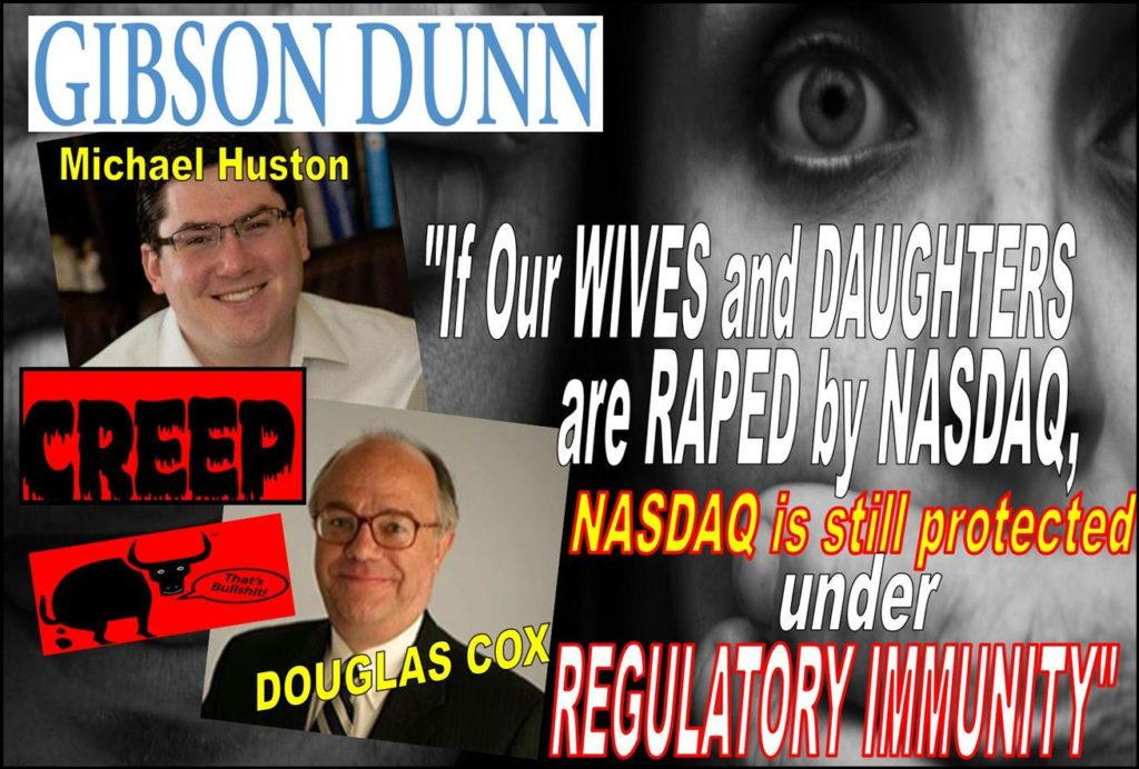 Michael Huston, Douglas Cox, Gibson Dunn Lawyers Cite Regulatory Immunity in NASDAQ Rape