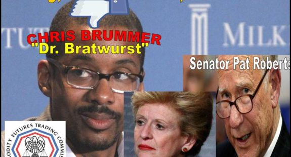 Fraud Charges Doom CFTC Nominee Chris Brumer, Will Senator Pat Roberts Honor His Promise to American Farmers